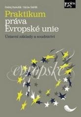 Praktikum práva Evropské unie