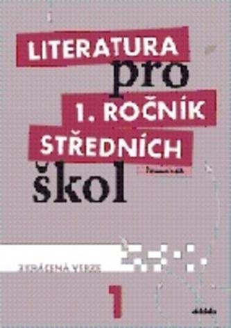 Literatura pro 1. ročník středních škol (pracovní sešit – zkrácená verze) - Náhled učebnice