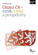 Ústava ČR – vznik, vývoj a perspektivy