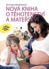 Nová kniha o těhotenství a mateřství
