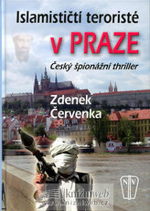 Islamističtí teroristé v Praze