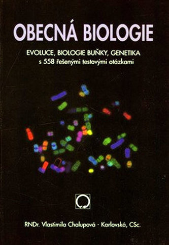 Obecná biologie, středoškolská učebnice: evoluce, biologie buňky, genetika - Náhled učebnice