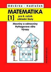 Matematika 1 pro 8. ročník ZŠ – Mocniny a odmocniny, Pythagorova věta, výrazy