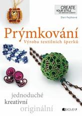 Prýmkování - Výroba textilních šperků
