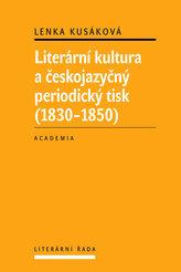 Literární kultura a českojazyčný periodický tisk (1830-1850)