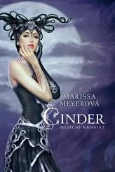 Cinder - Měsíční kroniky - kniha první