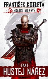 Fakt hustej nářez - Bratrstvo krve 2