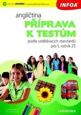 Angličtina - Příprava k testům podle vzdělávacích standardů pro 5. ročník ZŠ