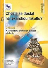 Chcete se dostat na lékařskou fakultu? - Chemie (1.díl) - 3. vydání