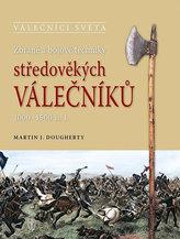 Zbraně a bojové techniky středověkých válečníků 1000-1500 n. l.