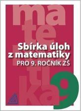 Sbírka úloh z matematiky pro 9. ročník ZŠ