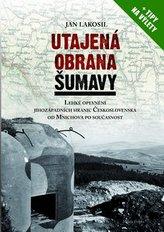 Utajená obrana Šumavy