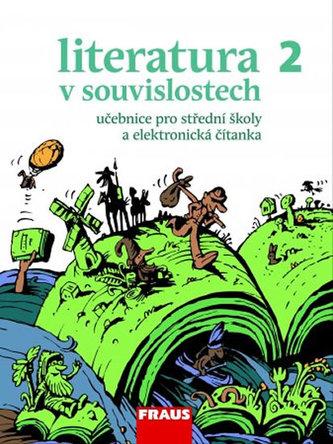 Literatura v souvislostech pro SŠ 2 /UČ + elektronická čítan. - Náhled učebnice