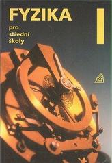 Fyzika pro střední školy 1 + CD - 5. vydání