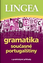 Gramatika současné portugalštiny s praktickými příklady