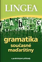 Gramatika současné maďarštiny s praktickými příklady