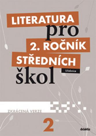 Literatura pro 2.ročník SŠ - Učebnice (zkrácená verze)