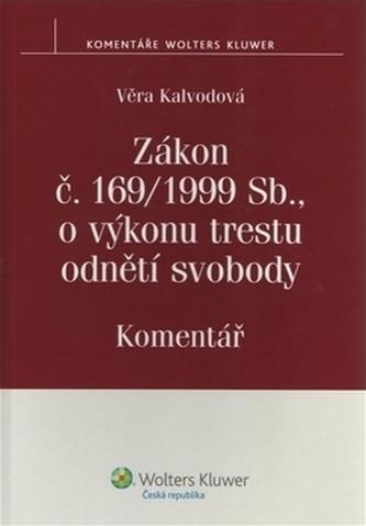 Zákon č. 169/1999 Sb. o výkonu trestu odnětí svobody komentář - Náhled učebnice
