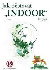 Jak pěstovat INDOOR - 2. vydání