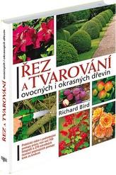 Řez a tvarování ovocných i okrasných dřevin