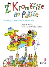 Z Kroměříže do Paříže