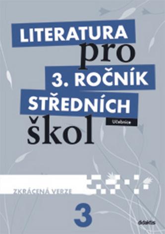 Literatura pro 3. ročník středních škol (zkrácená verze) - Náhled učebnice
