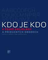 Kdo je kdo v české sociologii a příbuzných oborech