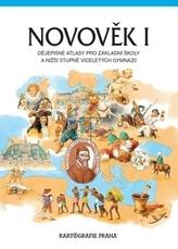 Novověk I. Dějepisné atlasy pro základní školy a nižší stupně víceletých gymnázií