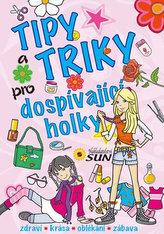 Tipy a triky pro dospívající holky