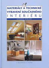 Materiály a technické vybavení současného interiéru