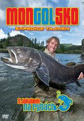 S Jakubem na rybách Mongolsko Expedice tajmen