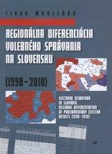 Regionálna diferenciácia volebného správania na Slovensku (1998 - 2010)