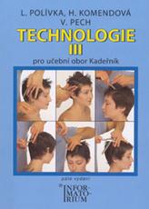 Technologie III pro 3. ročník UO Kadeřník - 5. vydání