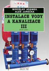 Instalace vody a kanalizace III pro 3. ročník UO Instalatér - 2. vydání
