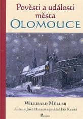 Pověsti a události města Olomouce