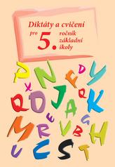 Diktáty a cvičení pro 5. ročník základní školy