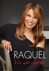 Raquel Víc než výstřih