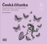 Česká čítanka – adaptované texty a cvičení ke studiu češtiny jako cizího jazyka - 2CD