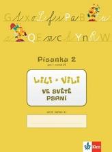 Lili a Vili 1 - písanka - 2. díl - Nácvik psaní