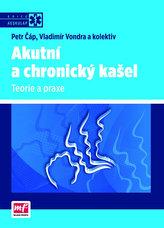 Akutní a chronický kašel – Teorie a praxe