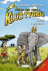 Klub Tygrů 15 – Safari v ohrožení
