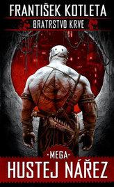 Mega hustej nářez - Bratrstvo krve 3