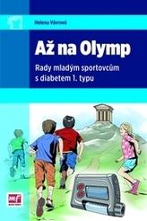 Až na Olymp – Rady mladým sportovcům s diabetem l.