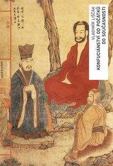 Konfuciánství od počátků do současnosti