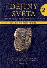 Dějiny světa 2 - Starověké světy a nové říše 1200 př. Kr. - 600 po Kr.