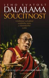 Soucitnost. Učebnice vytváření vnitřního míru a šťastnějšího světa