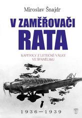 V zaměřovači Rata - Kapitoly z letecké války ve Španělsku