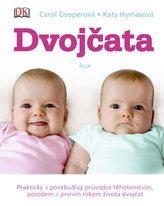 Dvojčata - Praktický průvodce těhotenstvím, porodem a prvním rokem života dvojčat