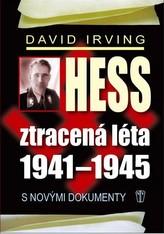 Hess, ztracená léta 1941-1945