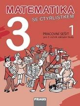 Matematika se Čtyřlístkem 3/1 pro ZŠ - Pracovní sešit